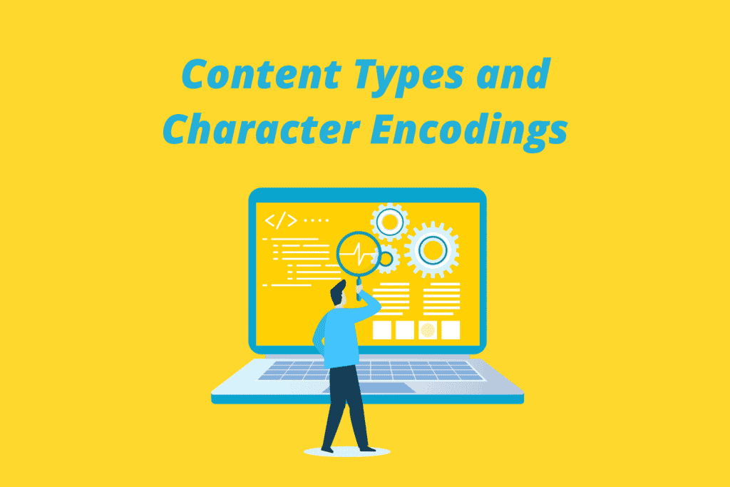 Content Types and Character Encodings