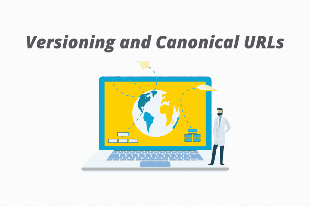 Versioning and Canonical URLs