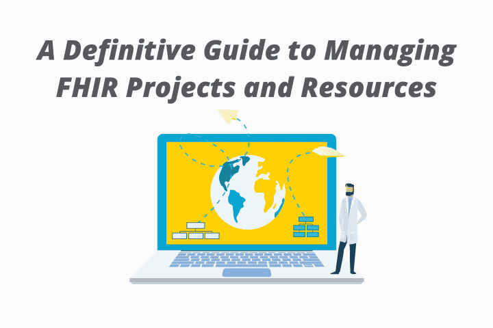 Manage FHIR Projects and Resources