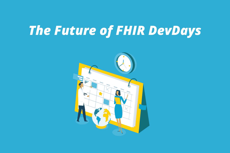 The Future of FHIR DevDays